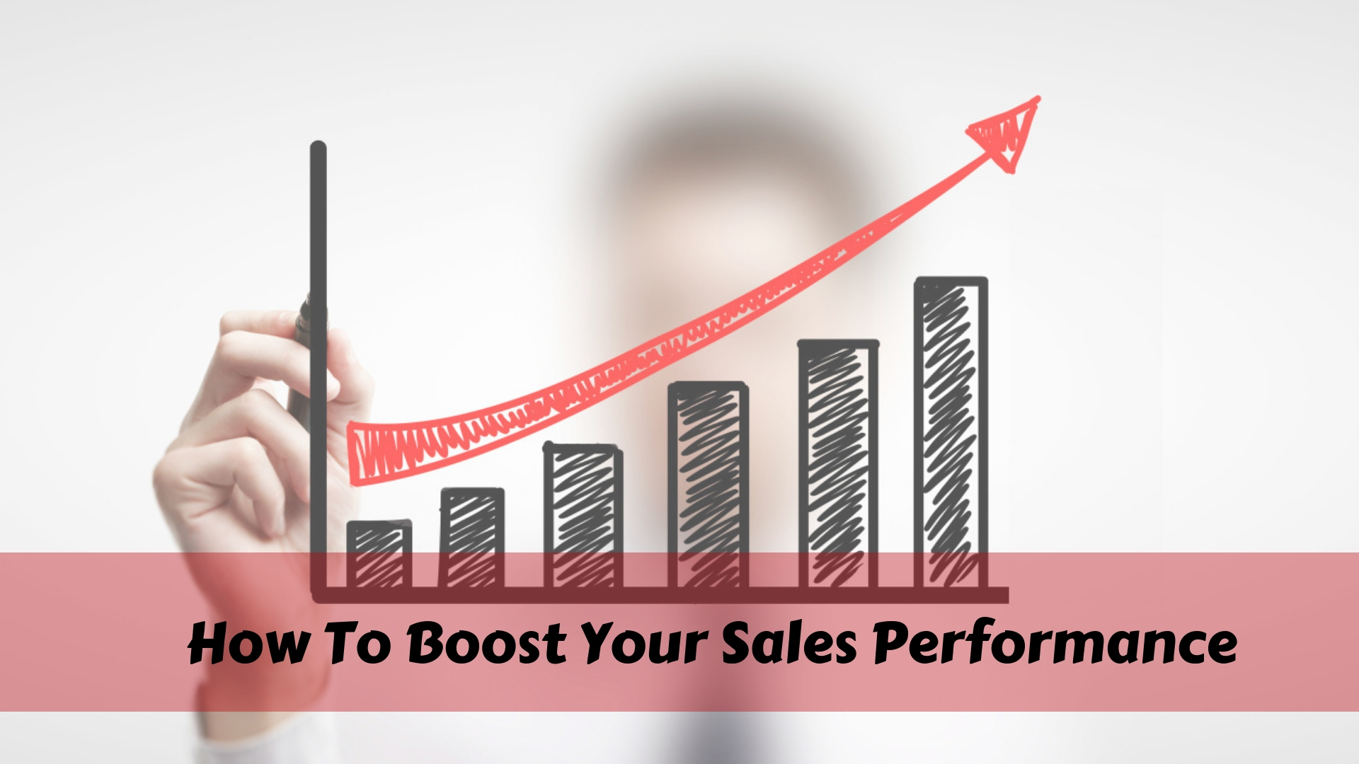 How To Boost Your Sales Performance?