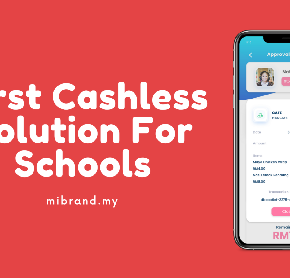 Malaysia's First Cashless Solution For Schools